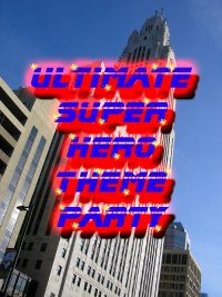 Super Hero Theme Party